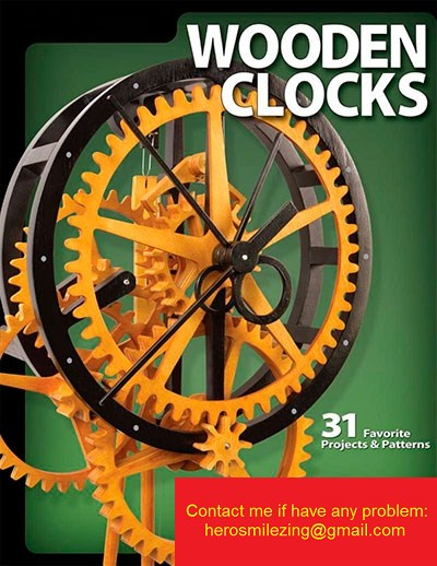 Wooden Clocks - 31 Favorite Projects & Patterns