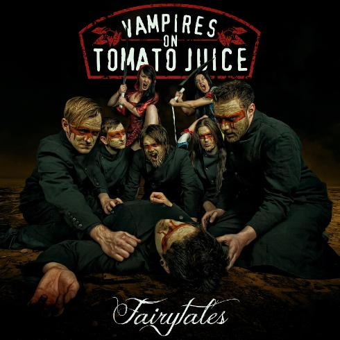 Vampires On Tomato Juice - Fairytales (2013)