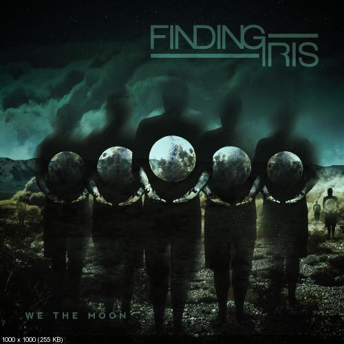 Finding Iris - We The Moon (2013)